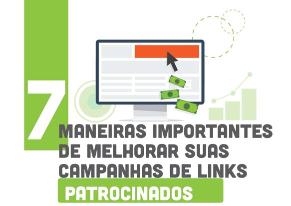7 MANEIRAS PARA MELHORAR MUITO SUA CAMPANHA DE PPC