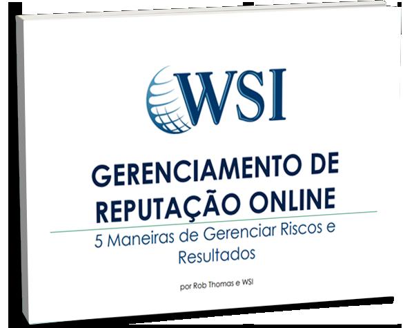 5 DICAS PARA GERENCIAMENTO DE REPUTAÇÃO ONLINE